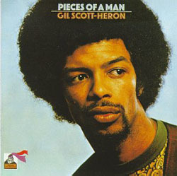 In Remembrance of Gil Scott-Heron